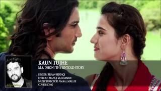 download lagu Kaun Tujhe Full  Song Male Version Rehan Siddiqi gratis