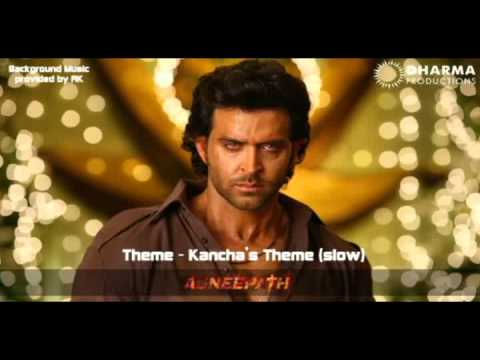 Agneepath Background Music - Kanchas theme