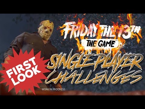 Single Player Challenges FIRST LOOK   Friday the 13th: The Game