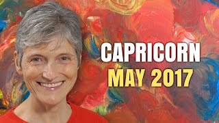 CAPRICORN MAY 2017 Horoscope | Barbara Goldsmith Astrologer