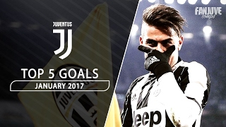 Juventus TOP 5 Goals - January 2017 | HD