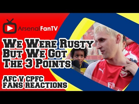We Were Rusty But We Got The 3 Points - Arsenal 2 Crystal Palace 1