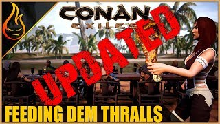 (Updated) Everything You Need To Know About The Thrall Feeding System Conan Exiles 2018