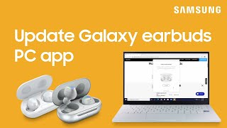 01. How to update your Galaxy earbud software using the PC app | Samsung US