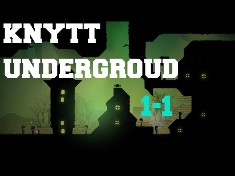 knytt underground chapter 1- part 1