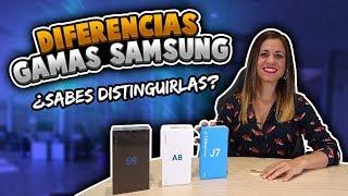 SAMSUNG - DIFERENCIAS DE GAMAS J, A, S y NOTE.