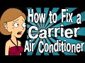 How to Fix a Carrier Air Conditioner