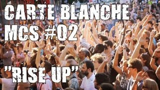 "Milk Coffee & Sugar - Carte Blanche #02 - ""Rise Up"""