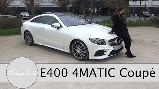 2017 Mercedes-Benz E400 4MATIC Coupé Test / 3,0-Liter V6 Biturbo Luxus-Cruiser - Autophorie