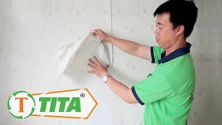 Cách phân biệt Giấy dán tường Tốt và Giấy kém chất lượng