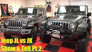 Live Show and Tell: 2018 Jeep Wrangler JL vs 2017 Wrangler JK Compared
