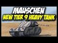 ► Mäuschen - New Tier 9 Heavy Tank - World of Tanks Mäuschen Gameplay