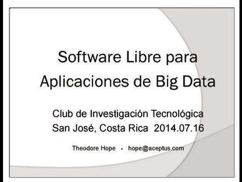 Software libre para aplicaciones de Big Data