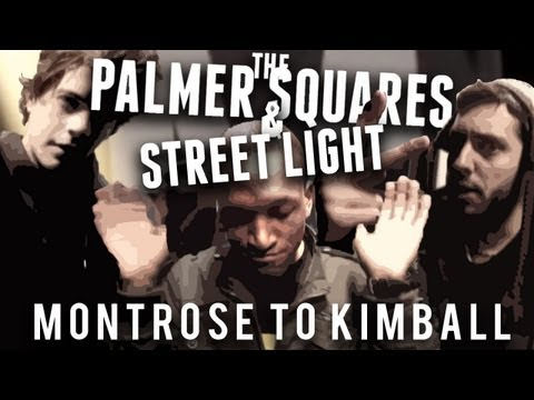 The Palmer Squares feat. Street Light - Montrose to Kimball (prod. by Irineo)