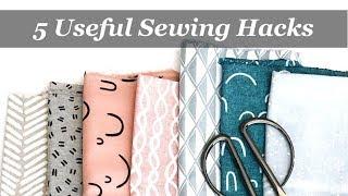 5 Useful Sewing Hacks