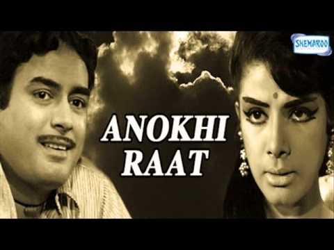 Mile Na Phool To Kanto Se Dosti Kar Mohammad Rafi  Anokhi Raat...