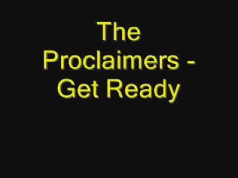 The Proclaimers - Get Ready Music Videos