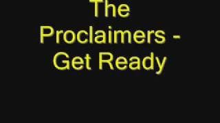 Watch Proclaimers Get Ready video