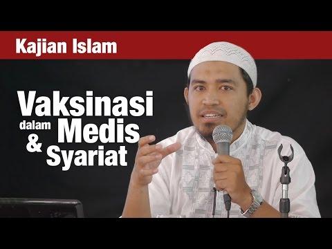 Kajian Islam: Vaksinasi Dalam Tinjauan Medis & Syariat - Ust. Dr. Raehanul Bahraen