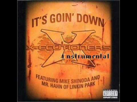 X-ecutioners feat Linkin Park - It&#039;s Goin&#039; Down (Instrumental)