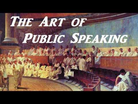 THE ART OF PUBLIC SPEAKING - FULL AudioBook - Greatest Audio Books | PART 1 (of 2)