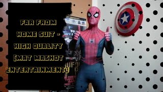Spiderman Suit | Far From Home (High Quality) | Suit Review | Mat Maskot Entertainment
