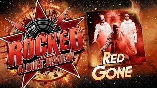 Download Lagu Red – Gone | Album Review | Rocked Gratis STAFABAND