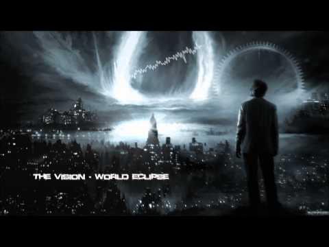 The Vision - World Eclipse [HQ Original]