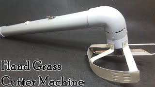How to Make A Hand Grass Cutter Machine Using 775 Motor and PVC Pipe