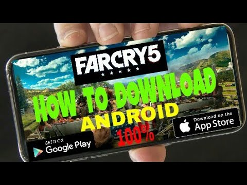 (3.4 MB) How To Download  Far Cry 5   Android  100%  Working With Proof   2018