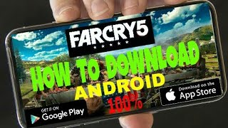 How To Download  Far Cry 5   Android  100%  Working With Proof   2018 3.4 MB