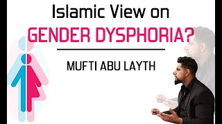 Video: Islamic viewpoint on Transgenders and Gender Dysphoria? - Abu Layth