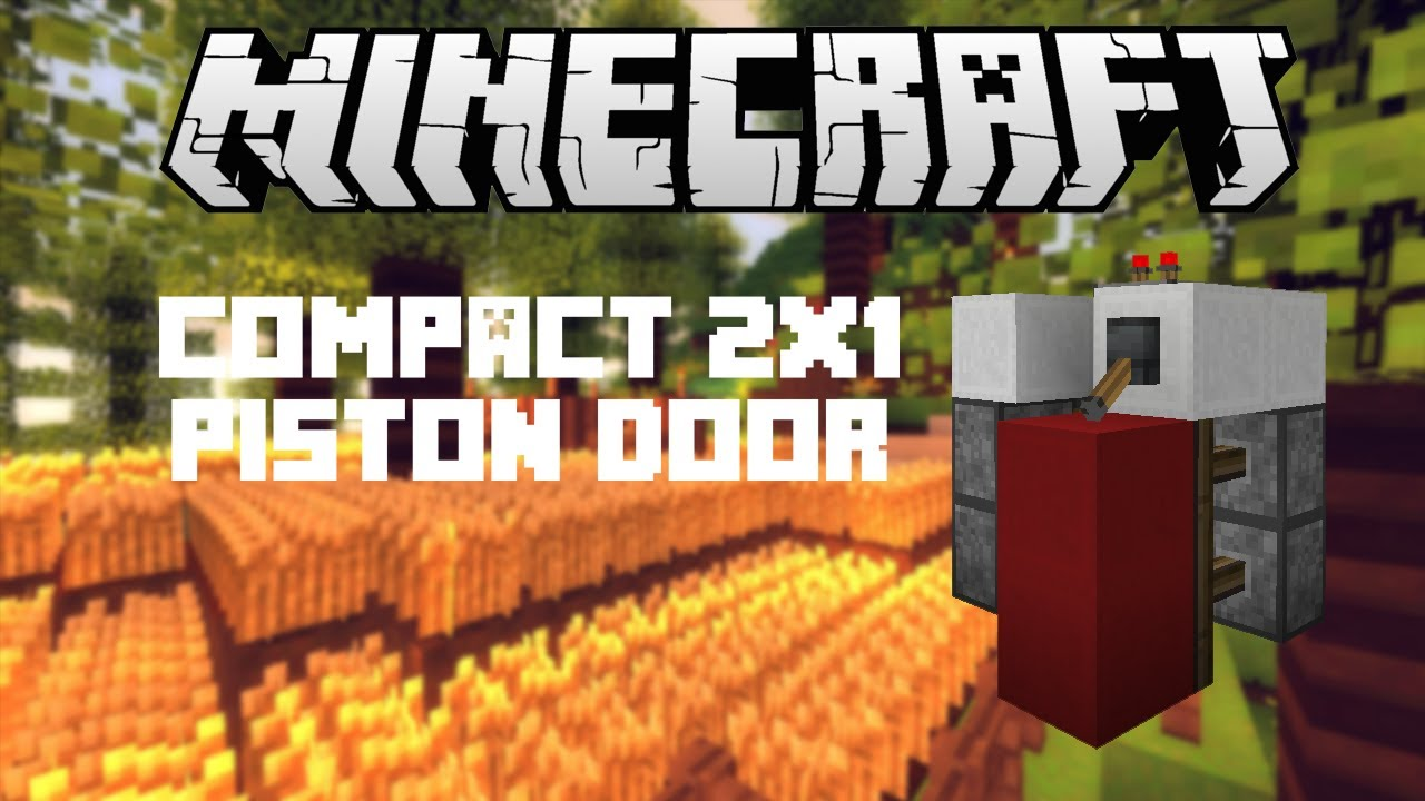 Piston Door Minecraft 2x1 Minecraft 2x1 Hidden Piston