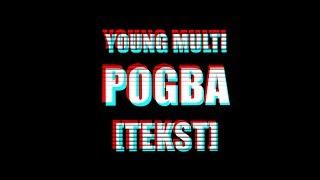 download lagu Young Multi - Pogba Lyric Tekst gratis