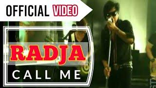 download lagu Radja - Call Me.mp3 gratis