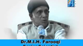 Dr M I H Farooqi Senior Scientist Interview By Mr Faizi Siddiqui Editor  ASIAN TV NEWS