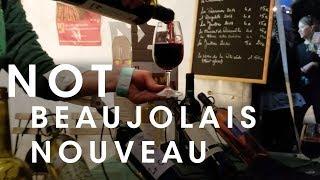 Fete de Vendanges - Not Beaujolais Nouveau Like I Thought