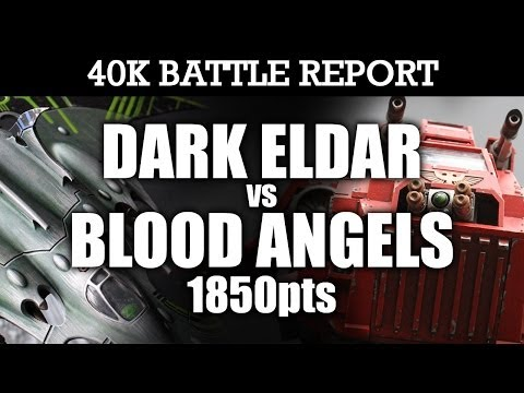 Dark Eldar vs Blood Angels Warhammer 40K Battle Report THE PIRATES RETURN! 6th Ed 1850pts | HD Video