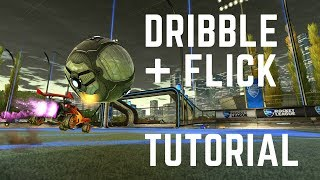Dribbling and Flick Rocket League Tutorial