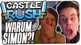 WIESO SIMON? SAG MIR WIESO! | CASTLE RUSH MIT UNGE | REWINSIDE