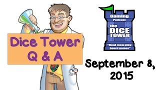 Live Q & A with the Dice Tower!