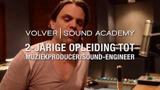 Volver Sound Academy- 2-jarige opleiding tot muziekproducer/sound-engineer