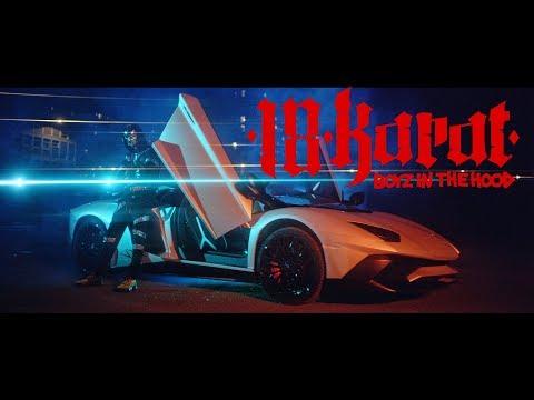 18 KARAT //  BOYZ IN THE HOOD //   [ official Video ]