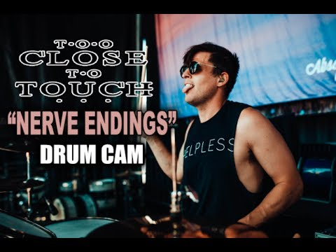 Too Close To Touch | Nerve Endings | Drum Cam (LIVE) thumbnail