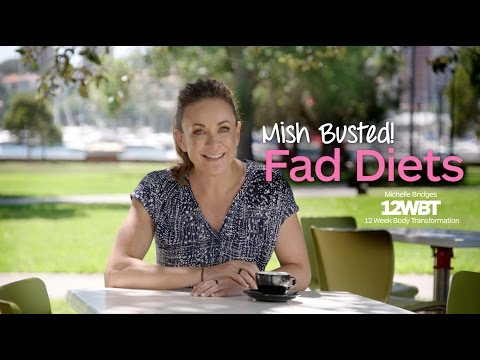 Fad Diets: Do They Work? Michelle Bridges on 12WBT's Weight Loss Programs