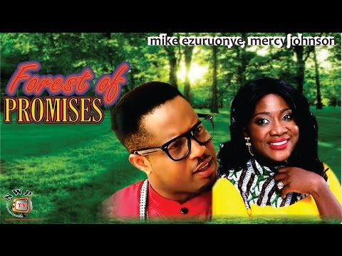 Forest of Promises   - A must Watch Nigerian Nollywood Movie