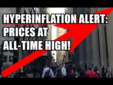 Hyperinflation Alert! Prices Rise to RECORD HIGHS!