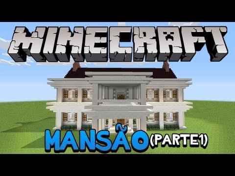 Minecraft: Como construir uma Mansão (parte 1)
