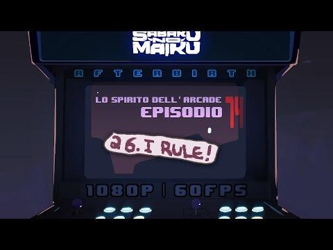 """I Rule"", Lo Spirito dell'Arcade 74 - The Binding of Isaac: Afterbirth"