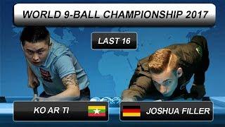Ko AR TI - Joshua Filler | World 9-BALL Championship 2017 | Last 16